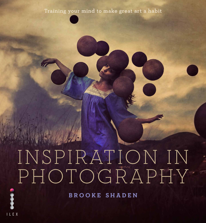 """Inspiration in Photography"" a Book by Brooke Shaden's"