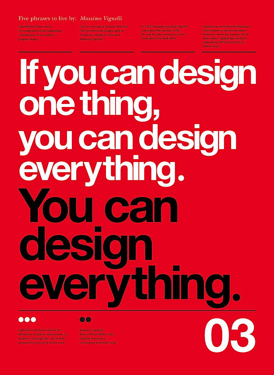 Every time I see Helvetica I say, Thank You Massimo Vignelli!