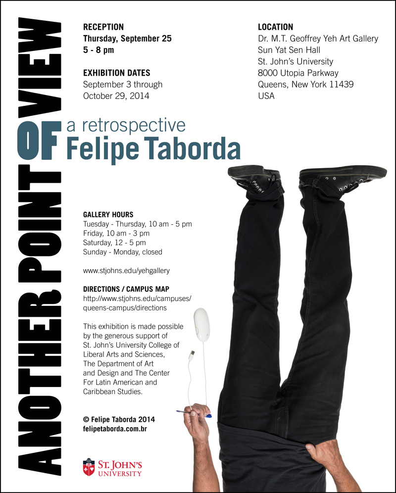 Another Point of View – A Retrospective of Felipe Taborda