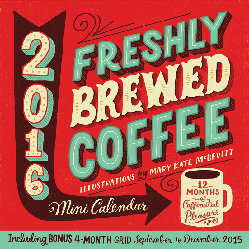 Freshly-Brewed-Coffee-Mini-Calendar-Mary-Kate-01
