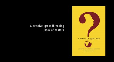 A World of Questions: 120 Posters on the Human Condition