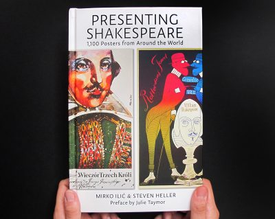 Presenting Shakespeare: 1,100 Posters from Around the World