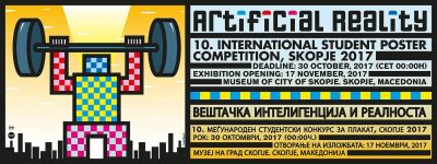 ARTIFICIAL REALITY | 10th International Student Poster Competition, Skopje 2017