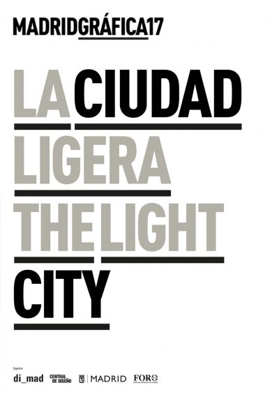 Madrid Gráfica 2017 | Call For Posters: The light City / La Ciudad Ligera