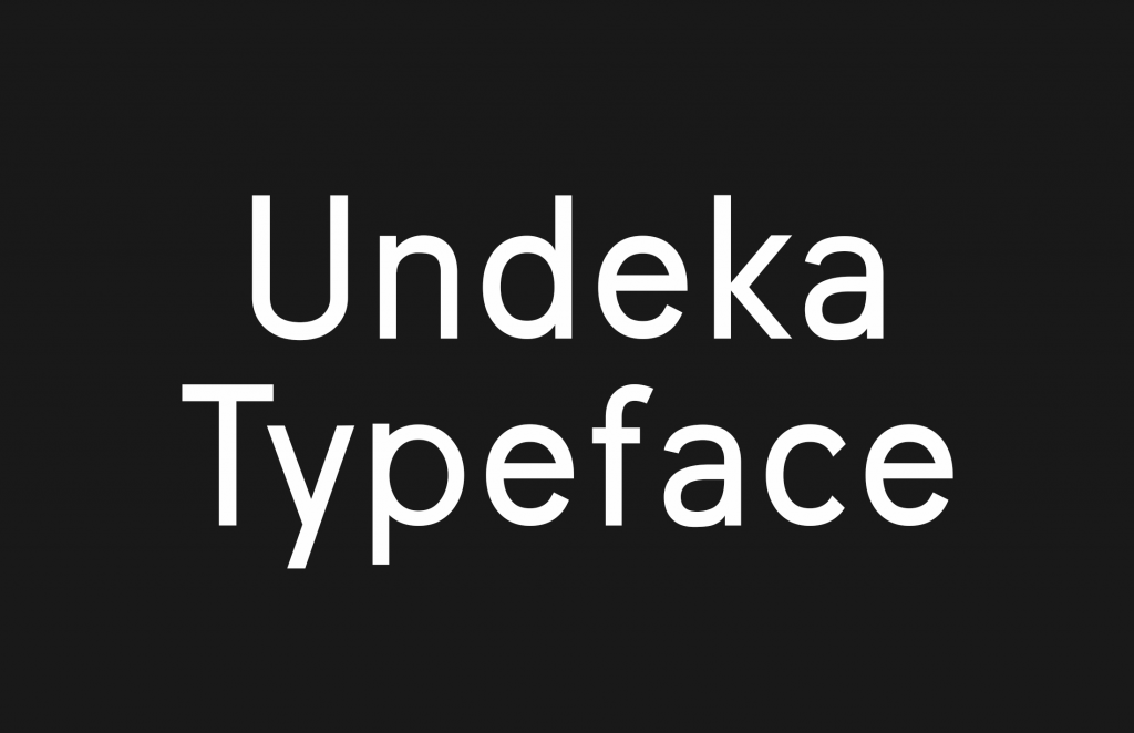 Undeka Typeface, a new contemporary font