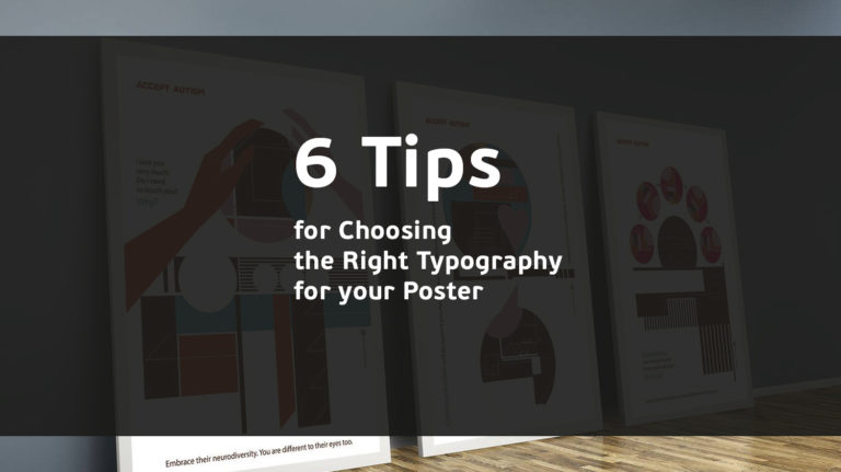6 Tips for Choosing the Right Typography for your Poster