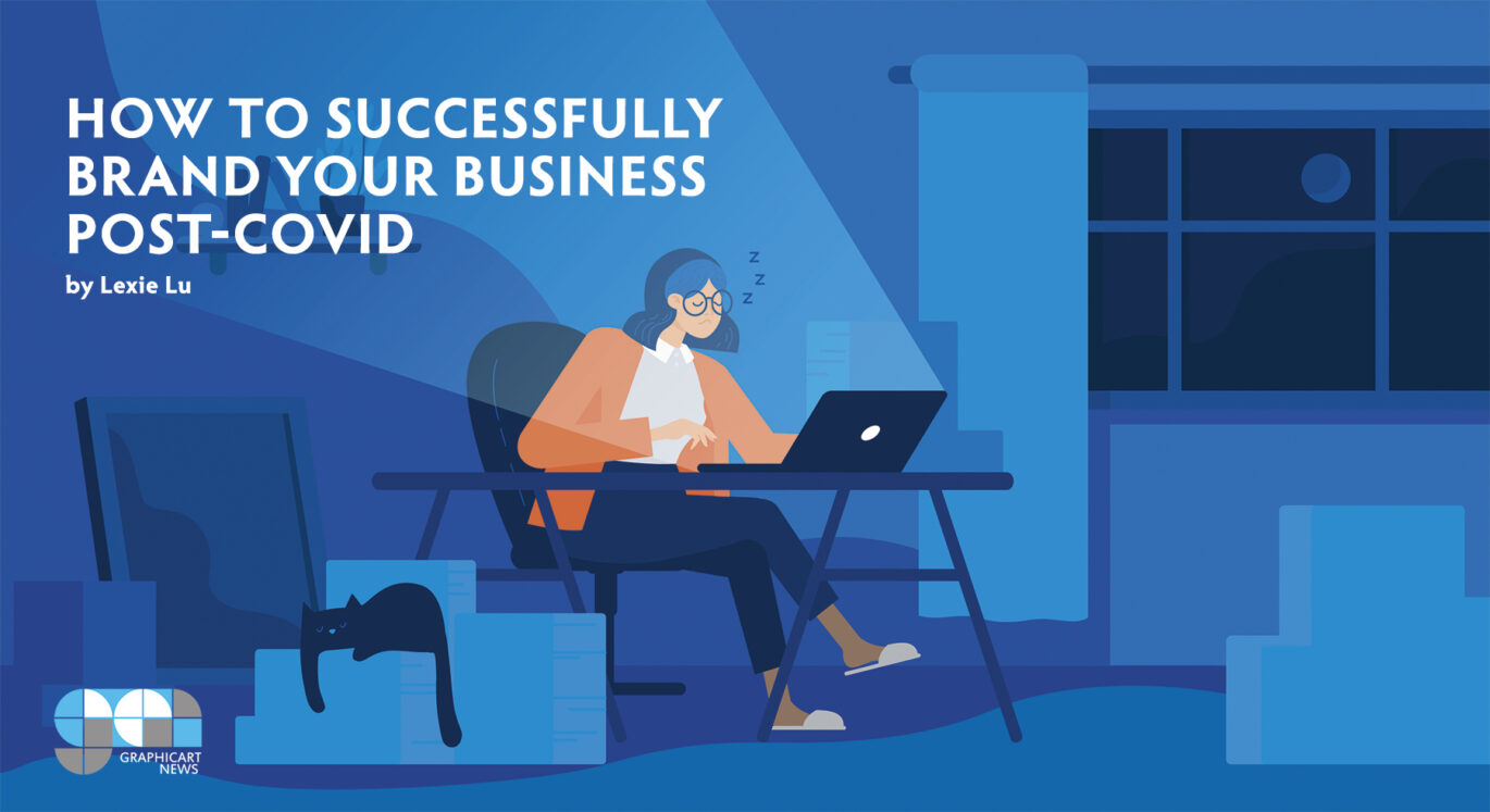 How to Successfully Brand Your Business Post-COVID